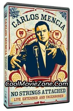 Carlos Mencia: No Strings Attached (2006)