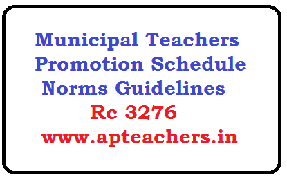 municipal teachers promotion schedule norms guidelines rc 3276