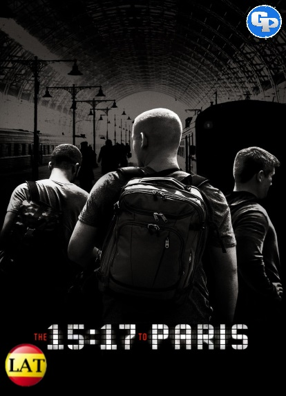 15:17 Tren a París (2018) LATINO