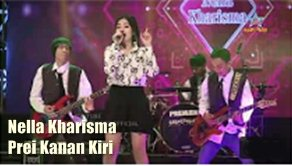 Download mp3 lagu Nella Kharisma Prei Kanan Kiri