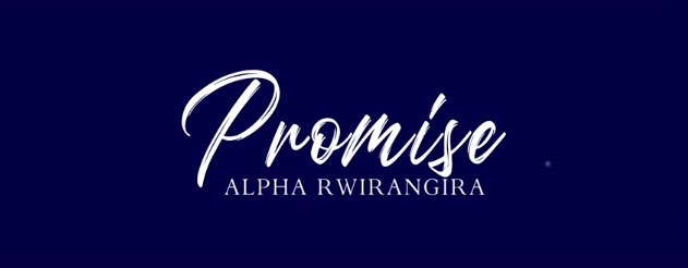 Download new Audio by Alpha Rwirangira - Promise
