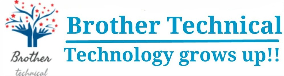 Brother Technical-Tech Reviews in Hindi Only