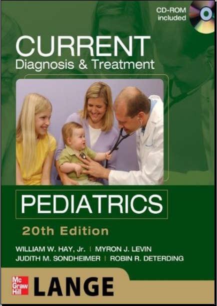 CURRENT Diagnosis and Treatment - Pediatrics 20th Edition [PDF]