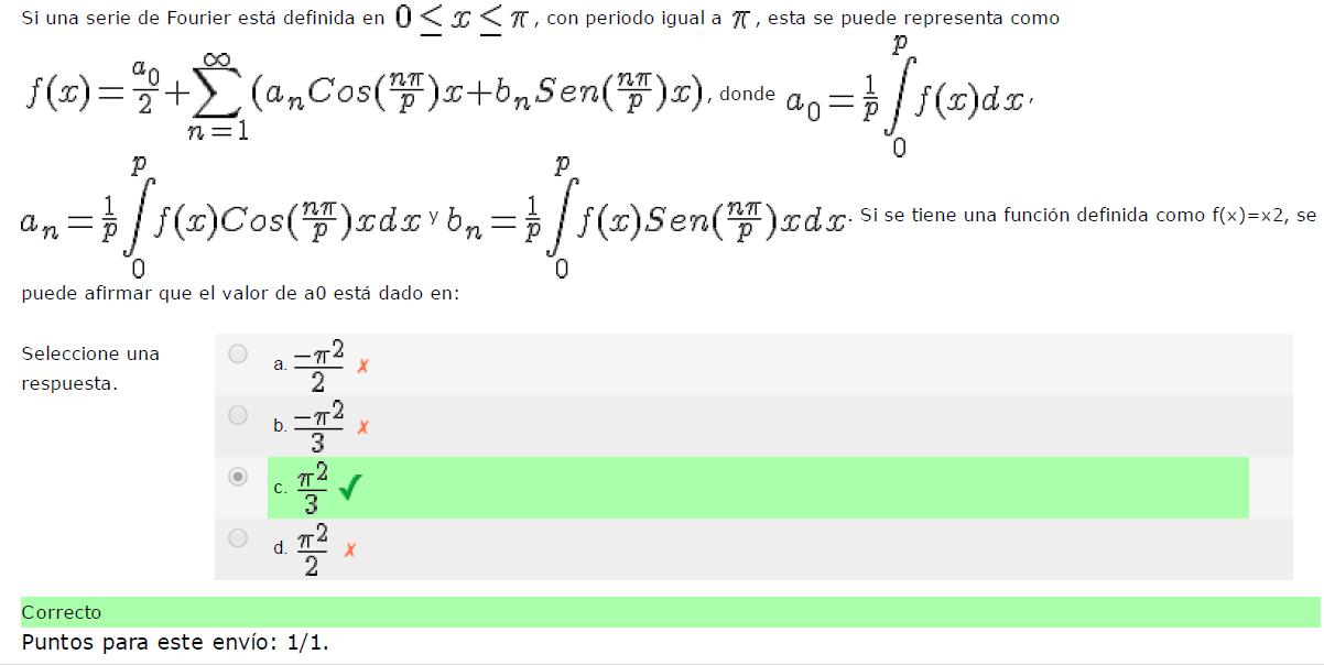 serie de Fourier está definida en , con periodo igual a , esta se puede representa como, donde ,y
