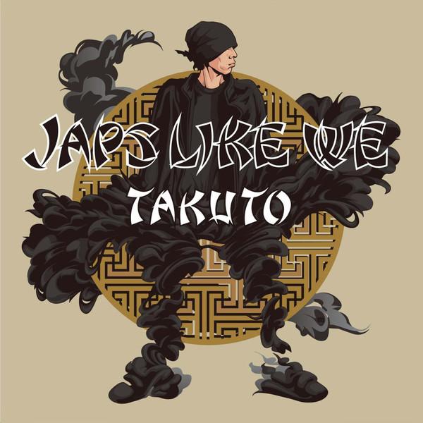 [Album] TAKUTO – JAPS LIKE WE (2016.04.20/MP3/RAR)