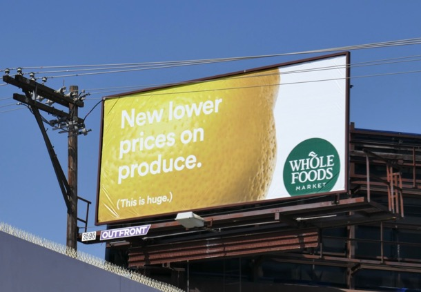lower prices produce Whole Foods Lemon billboard