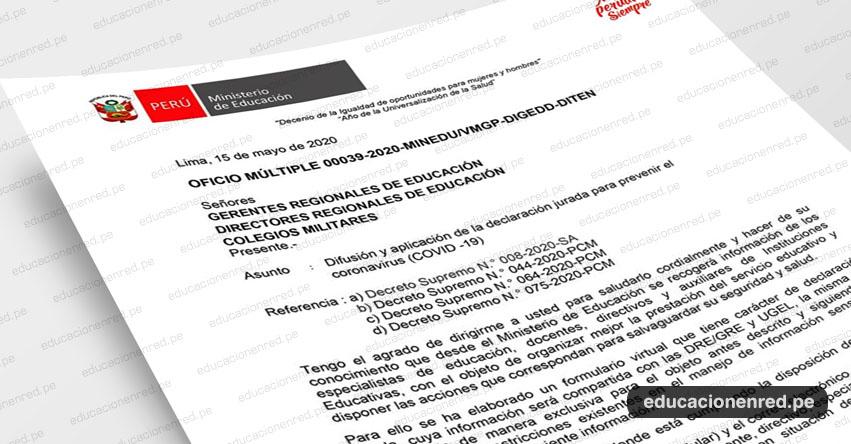OFICIO MÚLTIPLE N° 00039-2020-MINEDU/VMGP-DIGEDD-DITEN.- Difusión y aplicación de la declaración jurada para prevenir el coronavirus (COVID -19)