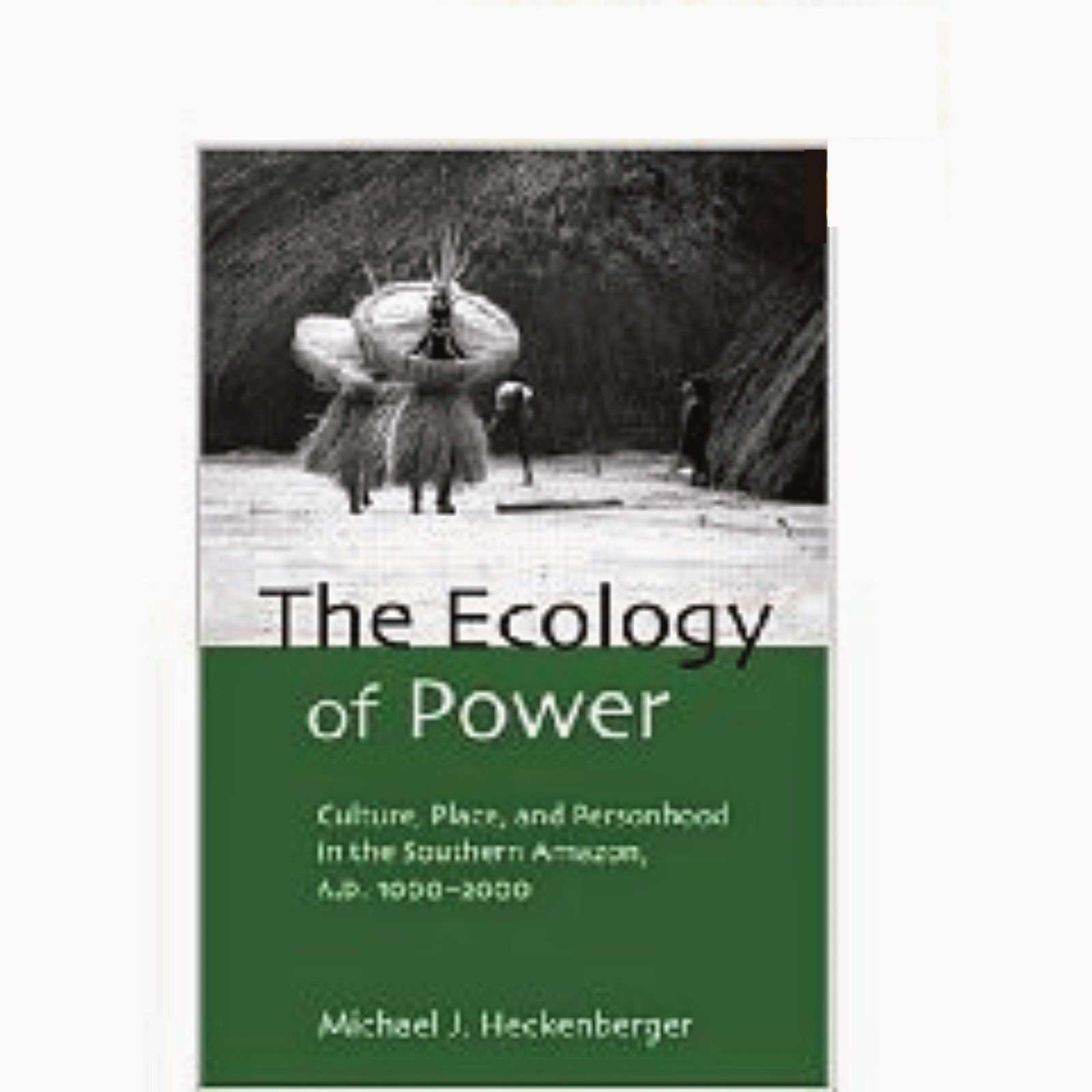 Livro - The Ecology Of Power - Michael J. Heckenberger2