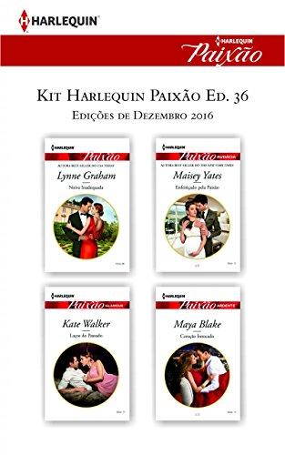 Kit Harlequin Paixão Dez.16 - Ed.35 - Lynne Graham, Maisey Yates, Kate Walker, Maya Blake