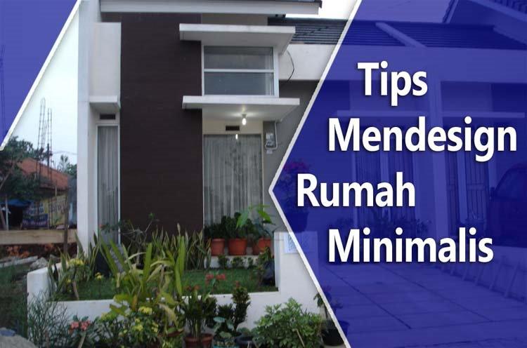 Tips Mendesain Rumah Minimalis