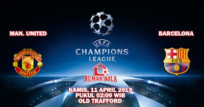 Prediksi Manchester United vs Barcelona 11 April 2019