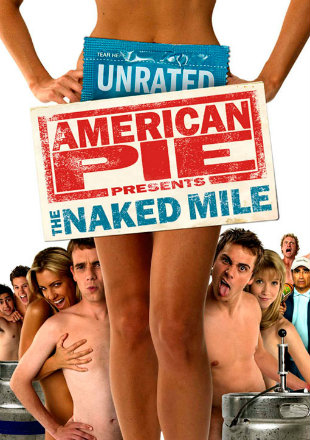 American Pie Presents The Naked Mile 2006 Dual Audio 720p BluRay 500MB Hindi Download