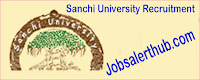 Sanchi University Recruitment
