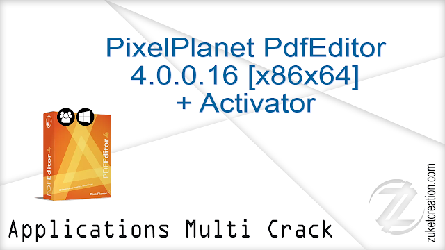 PixelPlanet PdfEditor 4.0.0.16 [x86x64] + Activator  |  116 MB