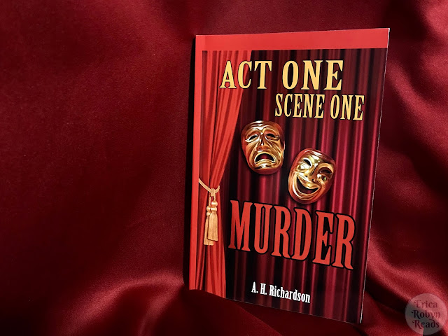 Book Review of Act One, Scene One-Murder by A.H. Richardson