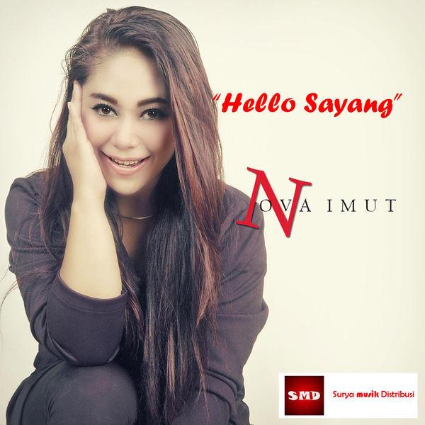 Nova Imut - Hello Sayang