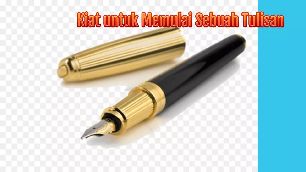 Kiat untuk Memulai Sebuah Tulisan