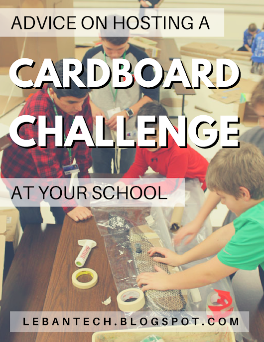 Hosting a Cardboard Challenge at Your School