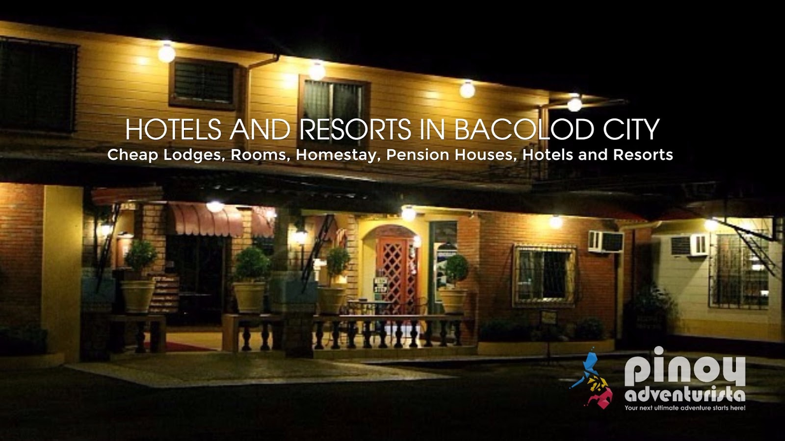 Bacolod City Resorts And Hotels Lodges Inns Hostels Rooms Tansient Pension Houses