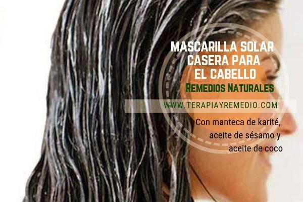 Remedios naturales para el cabello con mascarilla solar casera.