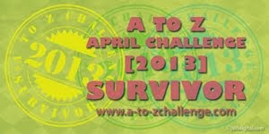 A to Z April Challenge Survivor 2013