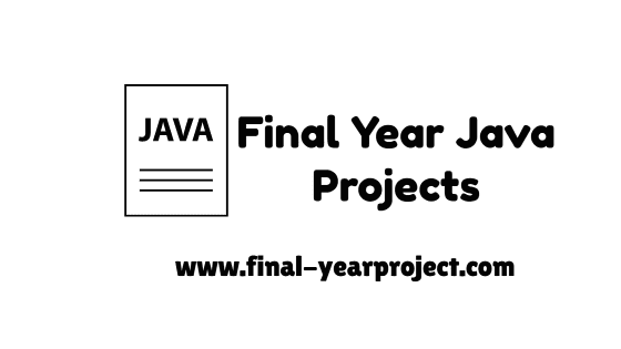Final Year Java Projects