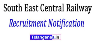 South East Central Railway Recruitment Notification 2017