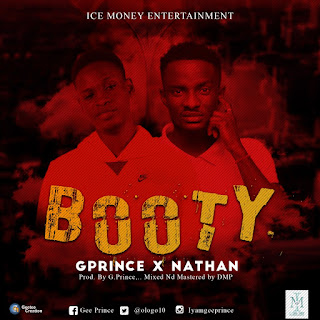 DOWNLOAD MP3: GPrince Ft. Nathan - Booty