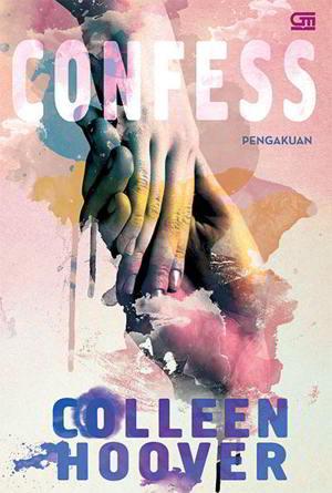 Confess - Pengakuan karya Colleen Hoover PDF