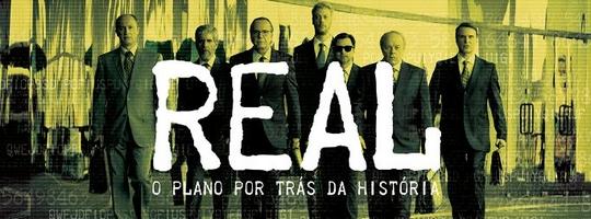 Real: O Plano Por Trás da História
