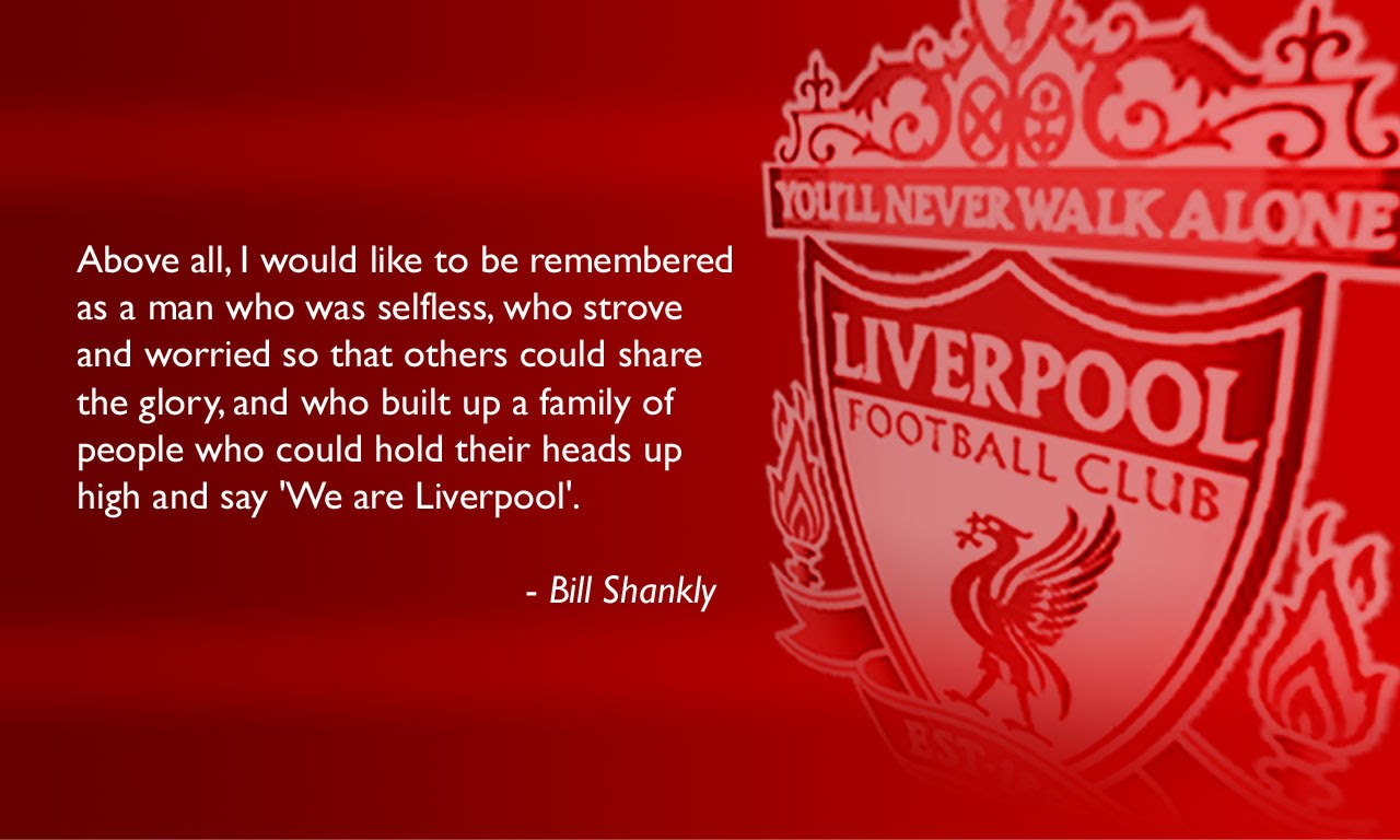 Liverpool Shankly Quote Barcelona Vs Chelsea