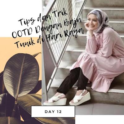 Tips dan Trik OOTD Dengan Baju Tunik di Hari Raya
