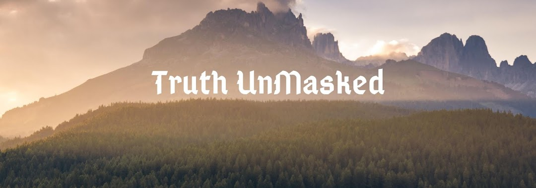 TRUTH UNMASKED