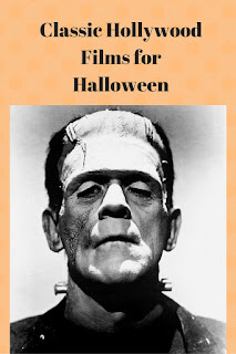 Classic Hollywood Films for Halloween, Frankenstein, dracula, cary grant