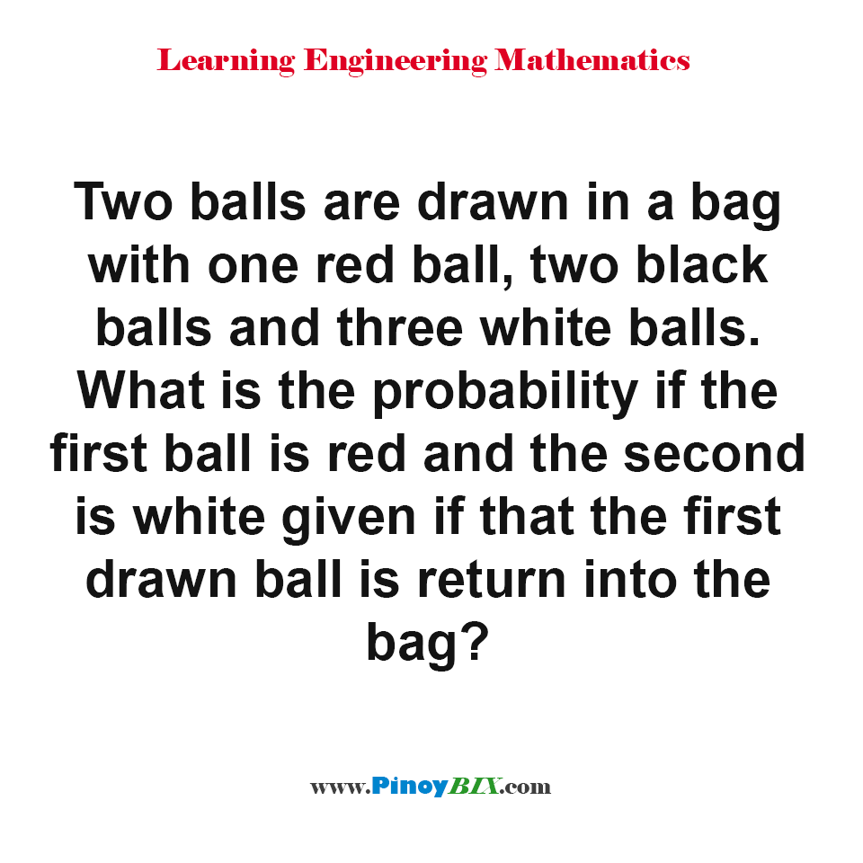What is the probability if the first ball is red and the second is white?