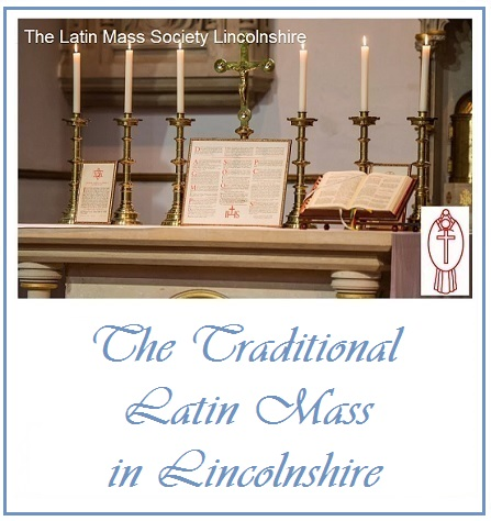 The Traditional Latin Mass in Lincolnshire