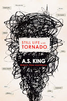 Still Life with Tornado by A. S. King book cover and review