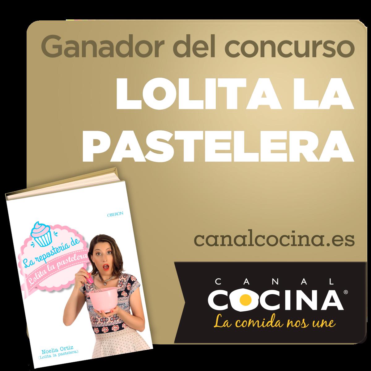 Ganadora concurso Canal cocina Lolita la pastelera