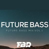 FUTURE BASS MIX