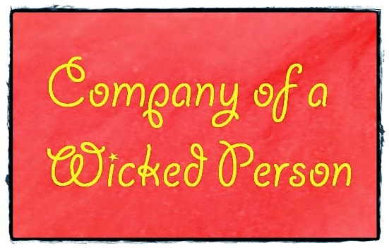 Wicked, Person, Comoany