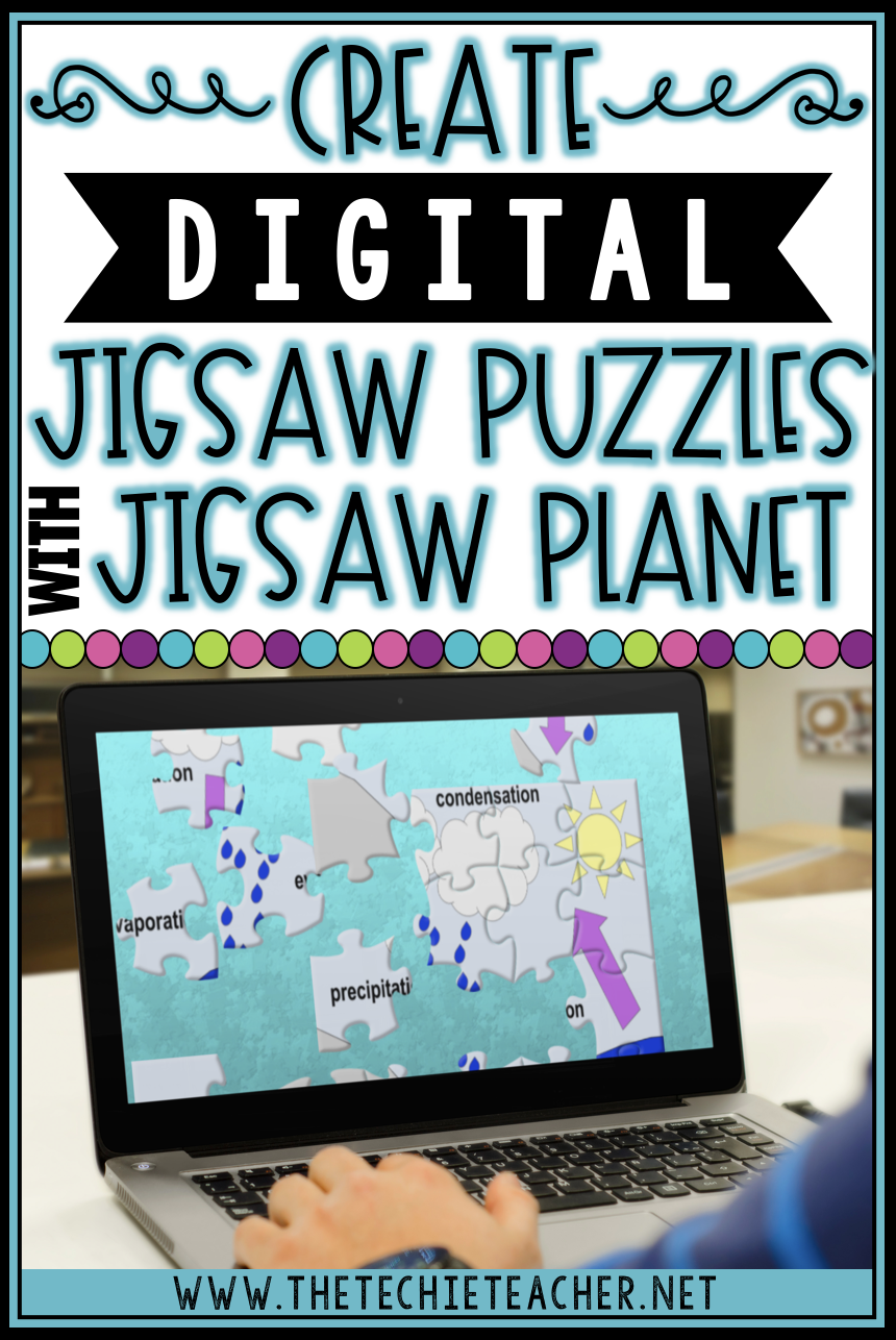 Create Digital Jigsaw Puzzles with Jigsaw Planet that can be used on any device with a web browser. Great for Digital Breakout clues, anticipatory sets for classroom lessons, special announcements and so much more!