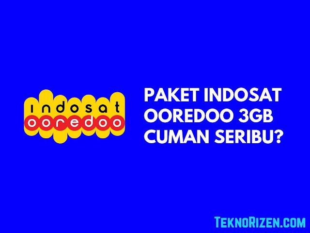 Cara Beli Paket Indosat Ooredoo 3GB Rp 1.000 Terbaru 2019