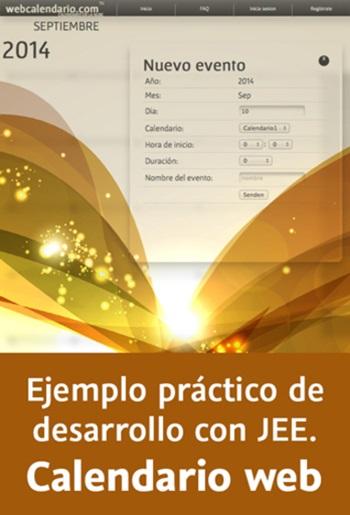 Video2Brain: Ejemplo práctico de desarrollo con JEE. Calendario web – 2014