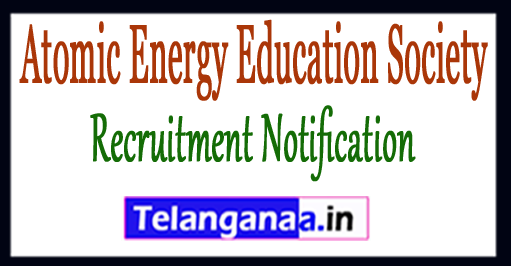 AEES Atomic Energy Education Society Recruitment Notification