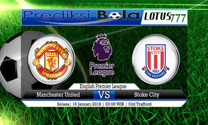 PREDIKSI SKOR Manchester United vs Stoke 16 Januari 2018