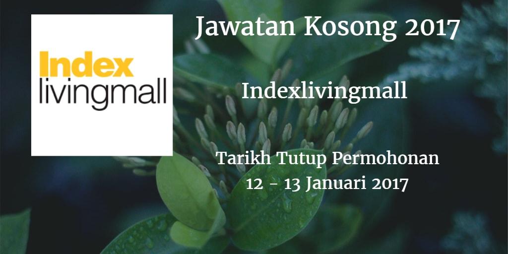Jawatan Kosong Indexlivingmall 12 -13 Januari 2017