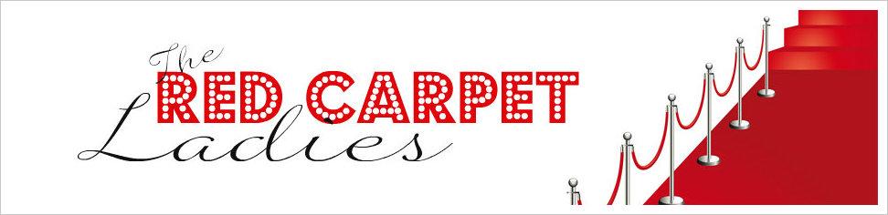 The Red Carpet Ladies