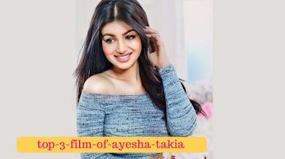 top-3-film-of-ayesha-takia, mydailysolution