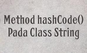 Method hashCode() Pada Class String