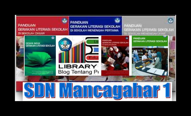 Download Buku GLS Gerakan Literasi Sekolah SD, SMP, SMA dan SMK